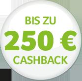 Biz zu 250 € CashBack